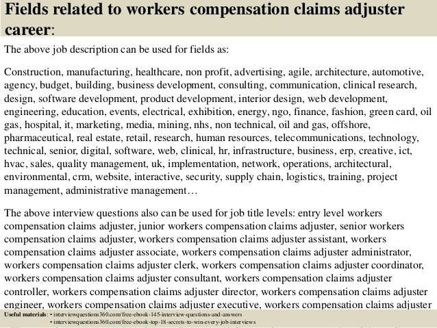 Top 10 workers compensation claims adjuster interview questions and a…