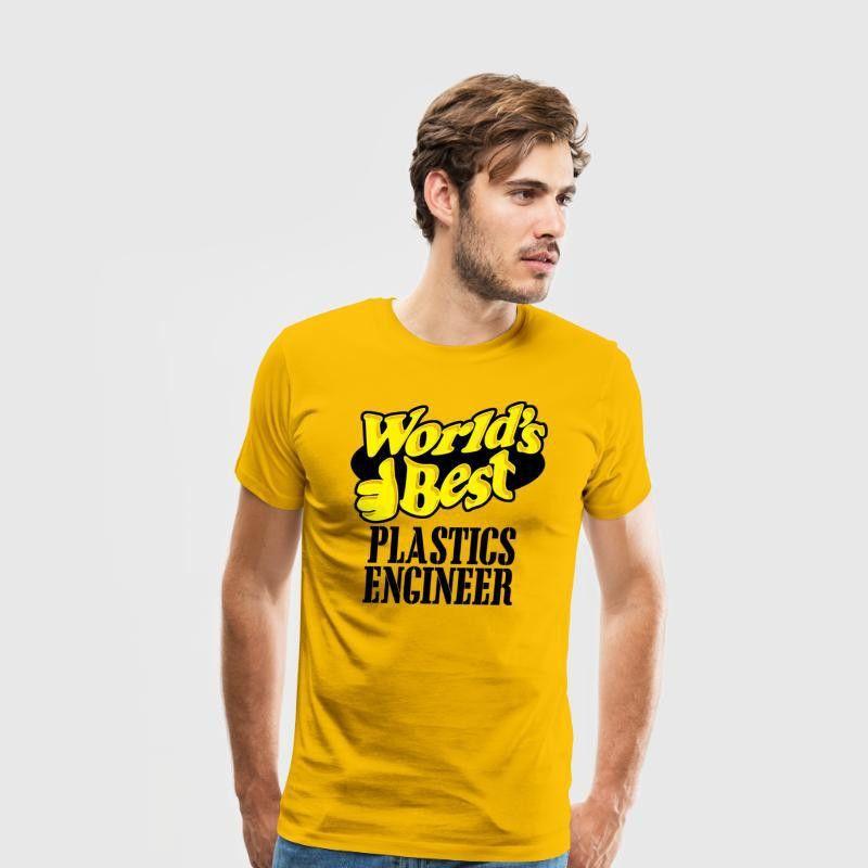 Plastics engineer - world's best plastics engine T-Shirt | Spreadshirt