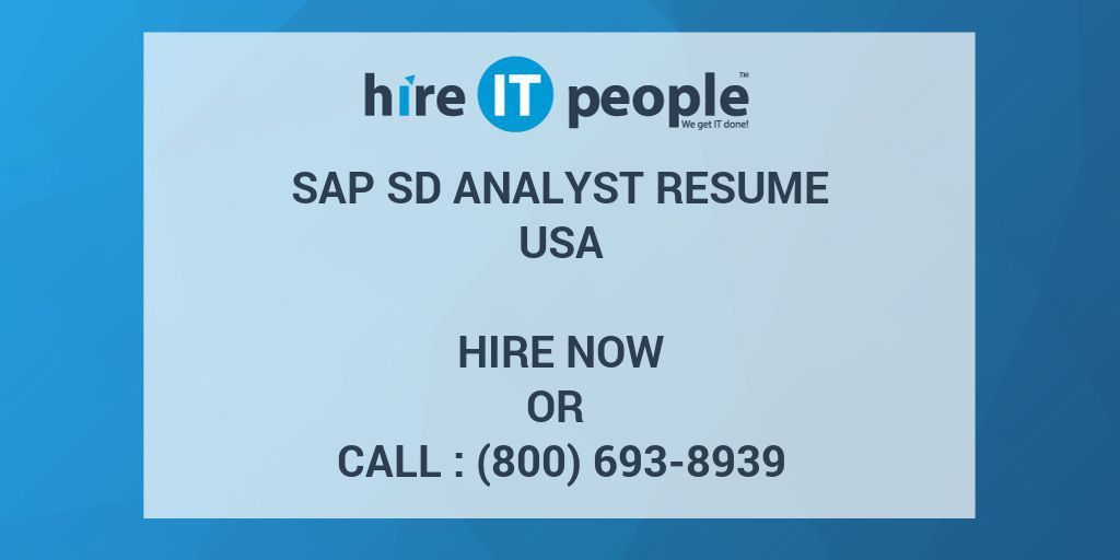 SAP SD Analyst Resume - Hire IT People - We get IT done