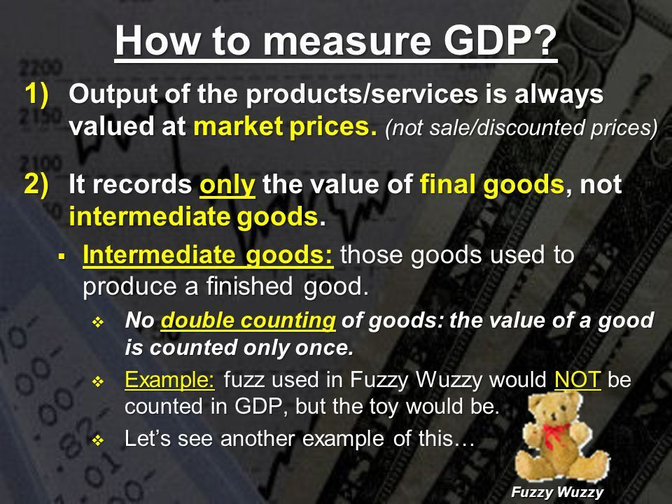 Measuring a Nation's Economic Health GDP Gross Domestic Product ...