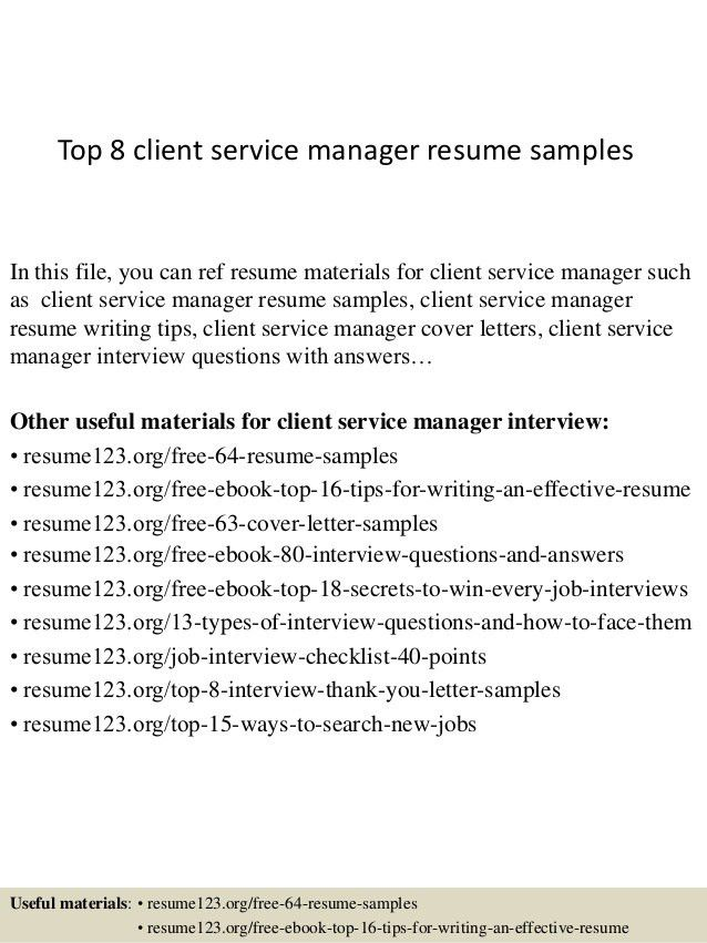 top-8-client-service-manager-resume-samples-1-638.jpg?cb=1428498093