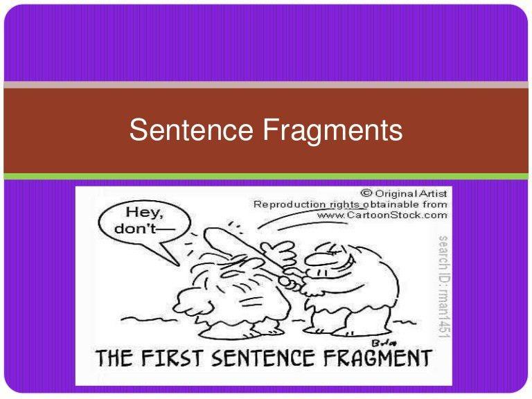 sentencefragments-100128144849-phpapp02-thumbnail-4.jpg?cb=1264690146