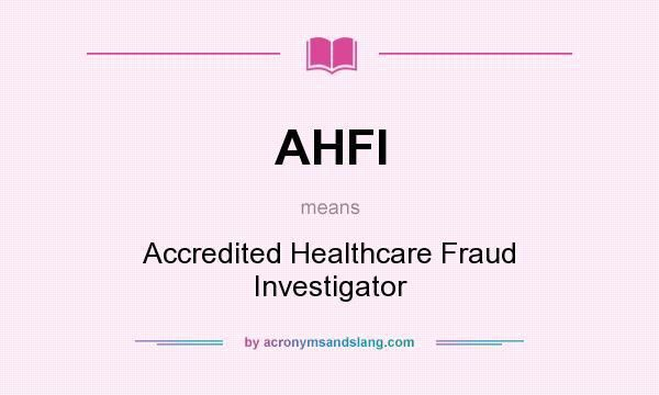 AHFI - Accredited Healthcare Fraud Investigator in Undefined by ...