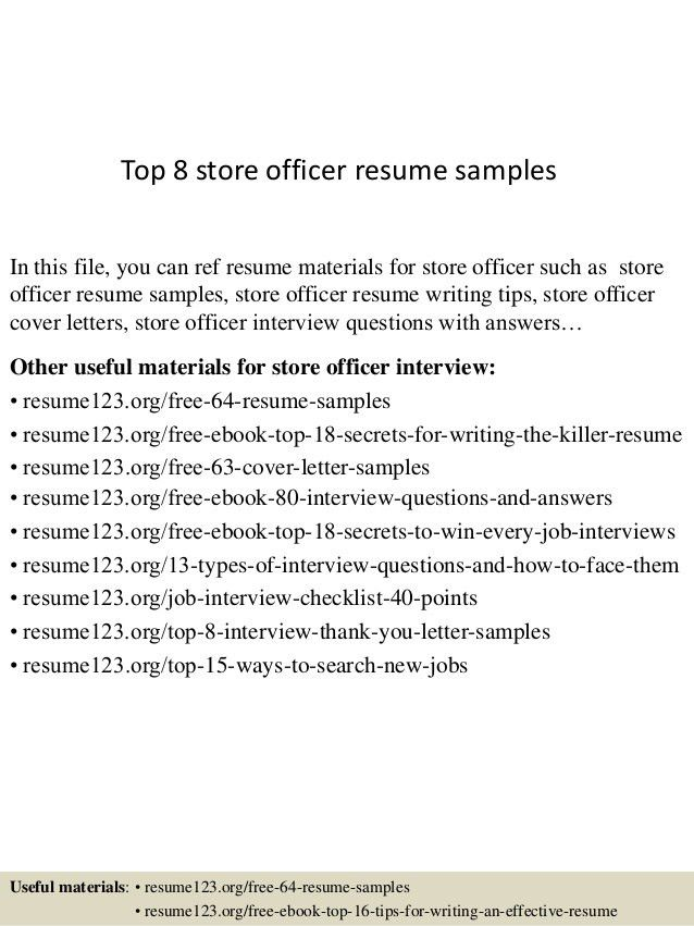 top-8-store-officer-resume-samples-1-638.jpg?cb=1431590571