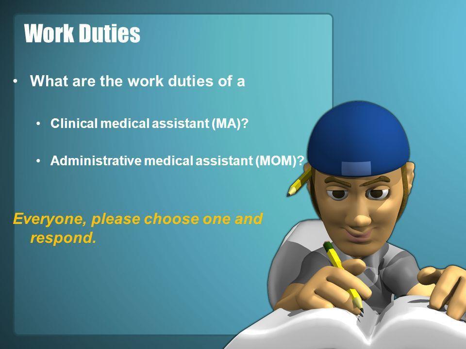 HS-210 Medical Office Management. Why Medical Assisting or MOM ...