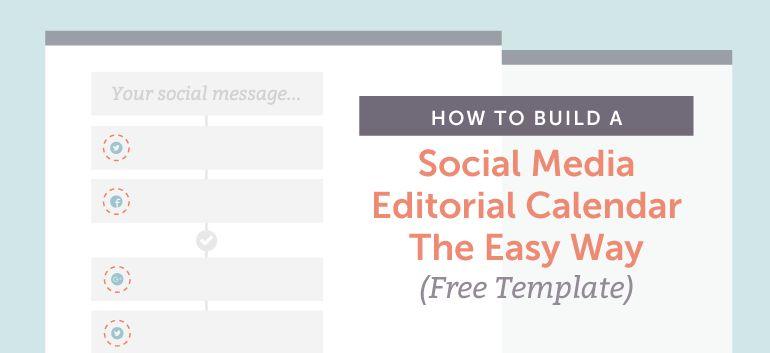 How To Build A Social Media Editorial Calendar - CoSchedule