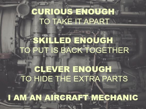 Aviation mechanic on Pinterest | Aviation quotes, Pilot quotes and ...