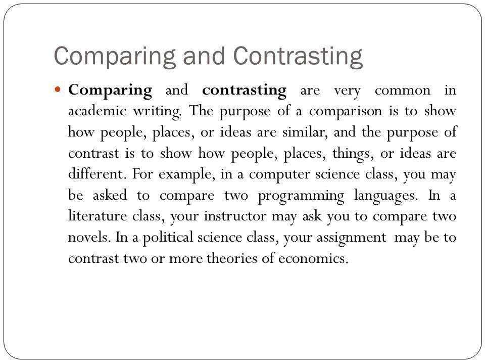 Comparison & Contrast Essay - ppt download