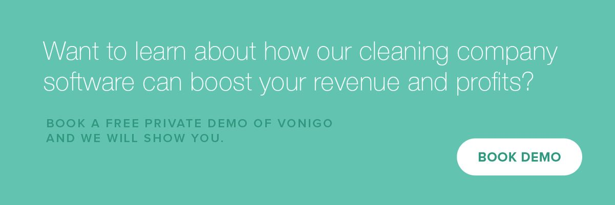 Better Life Maids: A Cleaning Business Software Success Story : Vonigo