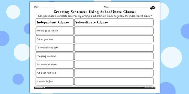 Completing Sentences by Writing Subordinate Clauses Worksheet ...