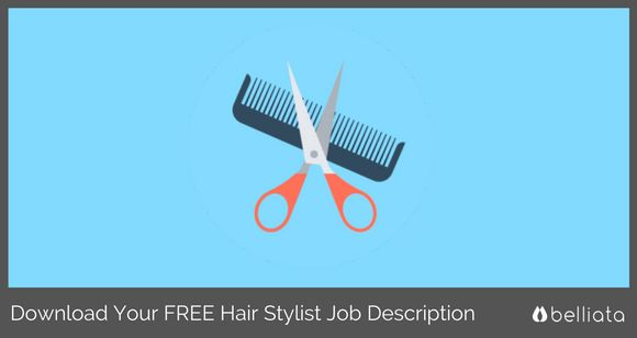 Save Time & Download Your Sample Hair Stylist Job Description for FREE