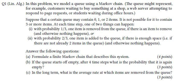 In This Problem, We Model A Queue Using A Markov C... | Chegg.com