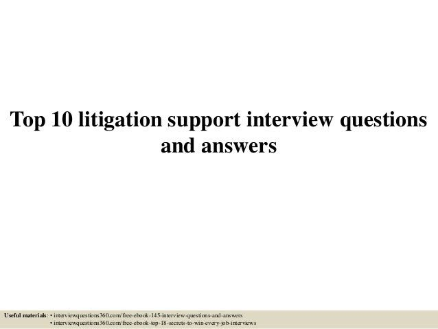 top-10-litigation-support -interview-questions-and-answers-1-638.jpg?cb=1433232175