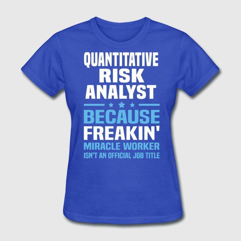 Quantitative Risk Analyst T-Shirt | Spreadshirt