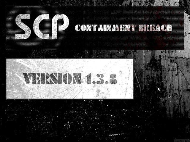 SCP - Containment Breach v1.3.8 file - Indie DB