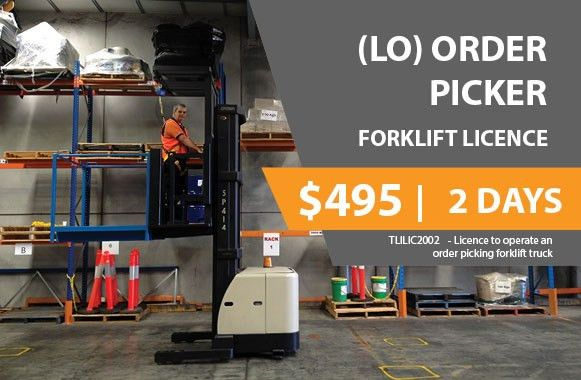 Order Picker LO Licensing   Truck And Forklift Training