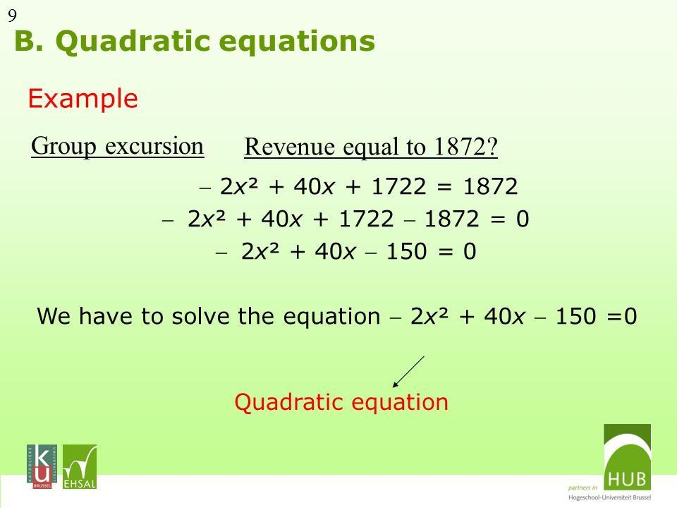 Quadratic functions A. Quadratic functions B. Quadratic equations ...