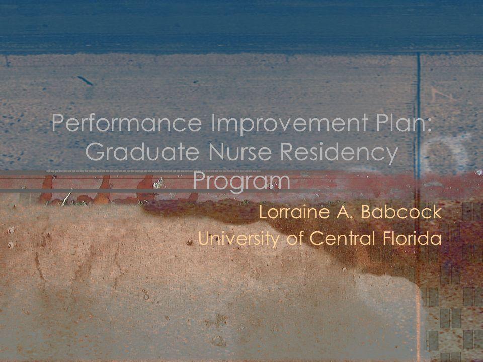 Performance Improvement Plan: Graduate Nurse Residency Program ...