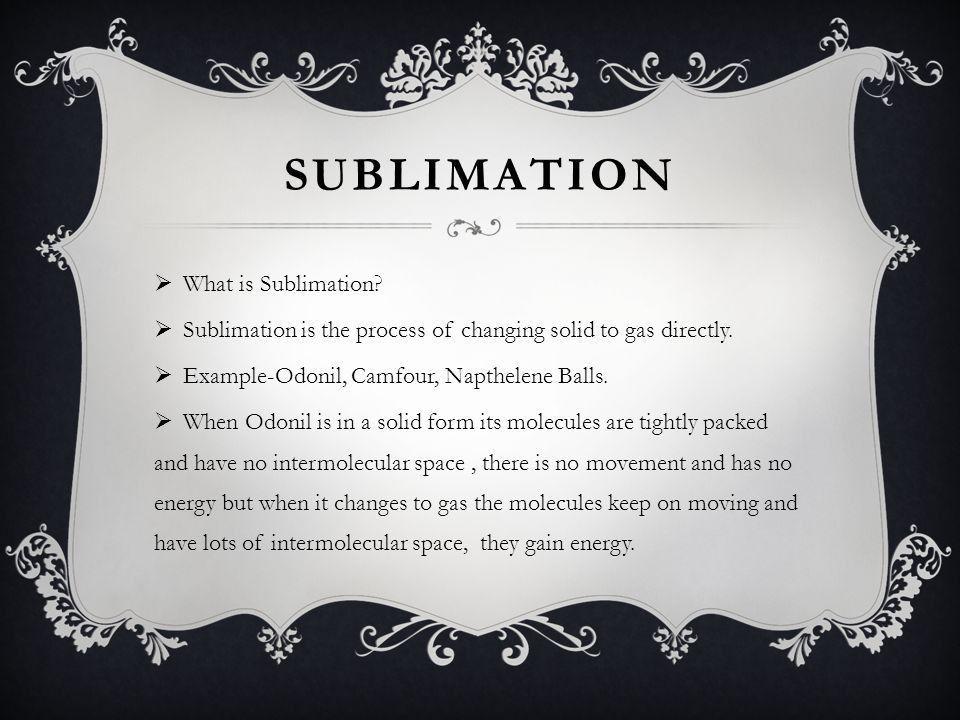 SUBLIMATION BY-SHAURYA BHARDWAJ - ppt video online download