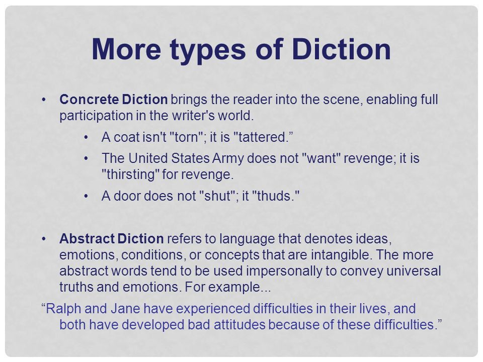 Diction Defined Diction refers to the author's choice of words ...