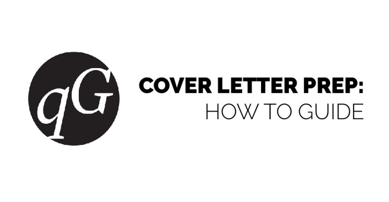 Cover Letter Prep: How-To Guide – quadGOALS