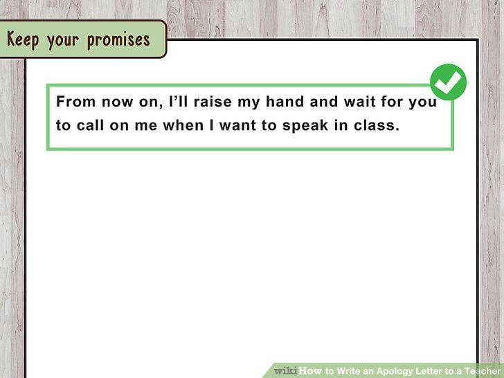 How to Write an Apology Letter to a Teacher (with Pictures)