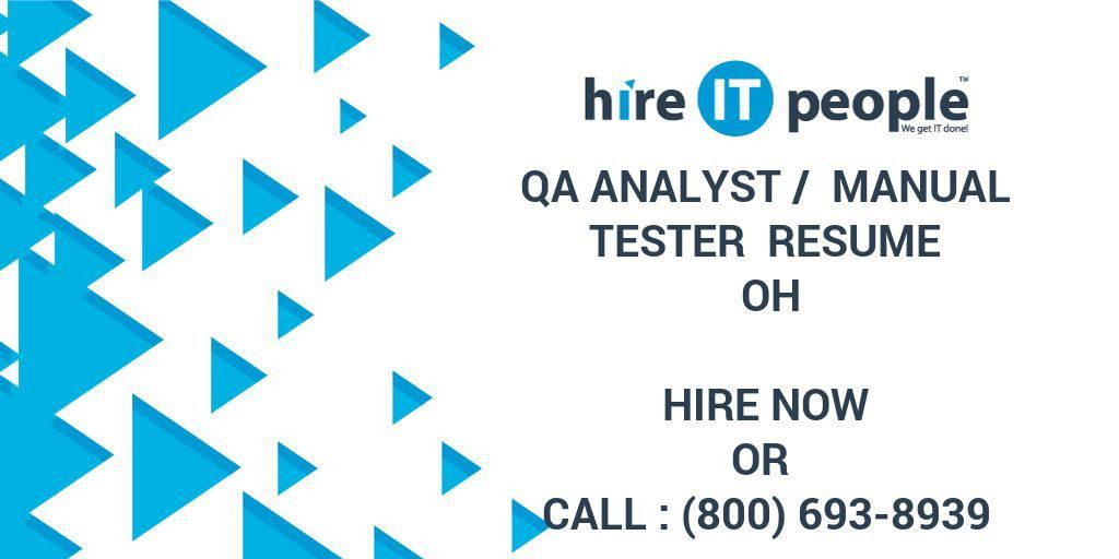 QA Analyst / Manual tester Resume OH - Hire IT People - We get IT done