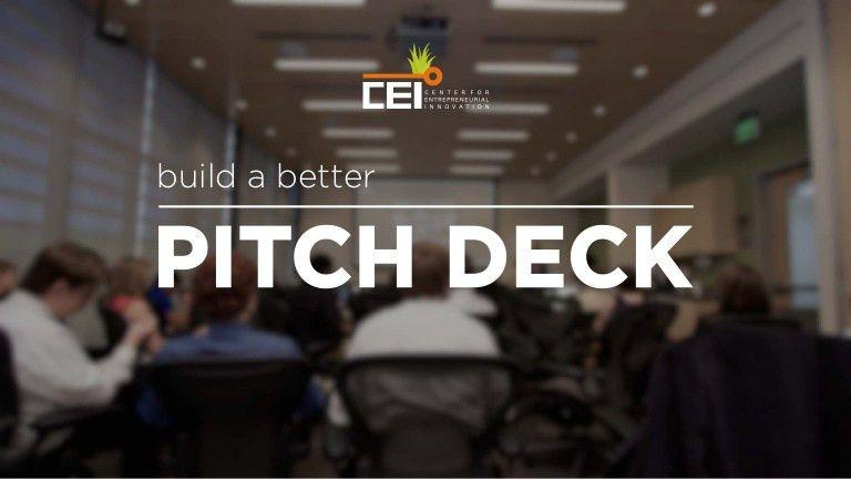 Build a Better Entrepreneur Pitch Deck