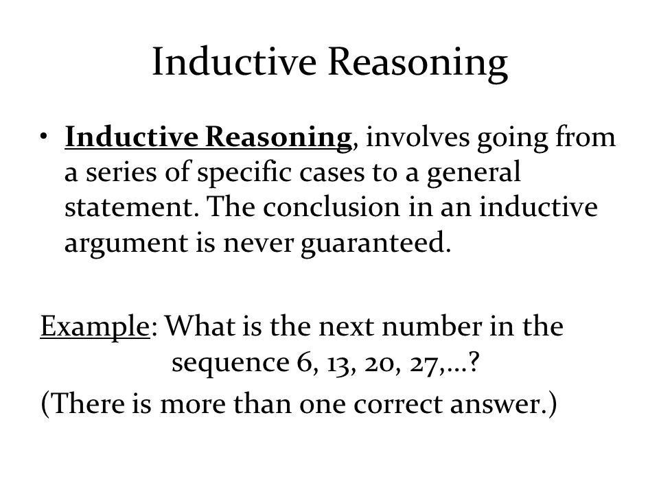 Deductive s. Inductive Reasoning - ppt download