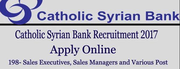 Catholic Syrian Bank Sales Executive Recruitment 2017 Apply for ...