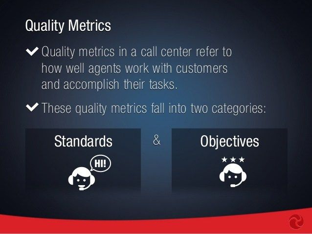 Call Center Qualitative Metrics: Part Two in a Series