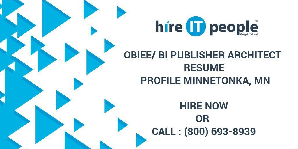 OBIEE/BI Publisher Architect Resume Profile Minnetonka, MN - Hire ...