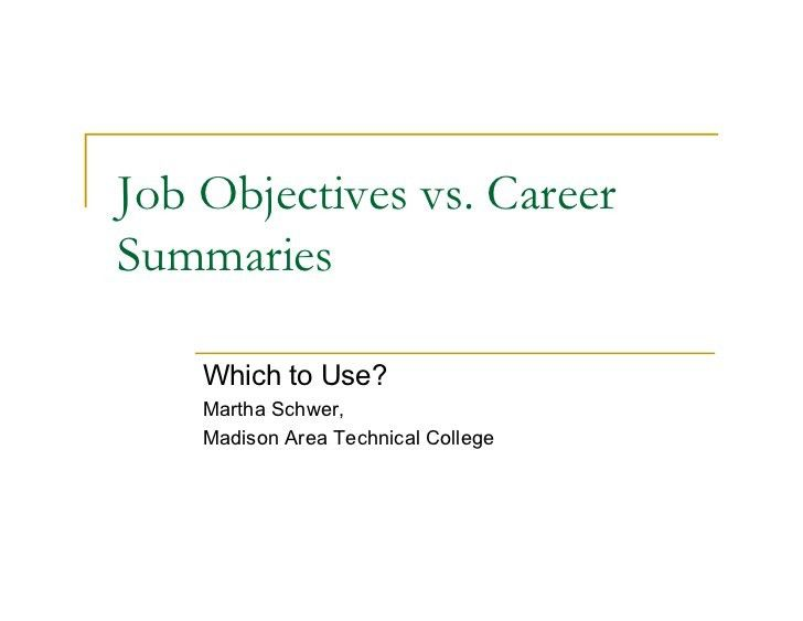 Job Objective. Job Objectives Vs Careersummaries Which To Use ...