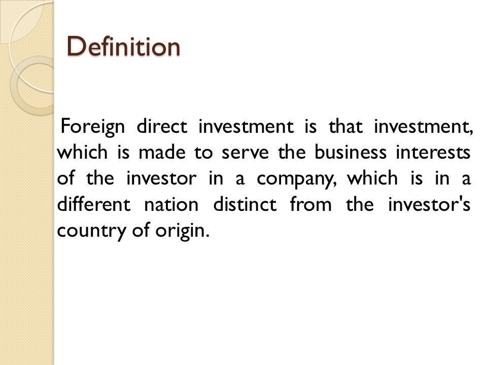 Foreign Direct Investment (FDI) Presented By : Ghanshyam Gupta ...