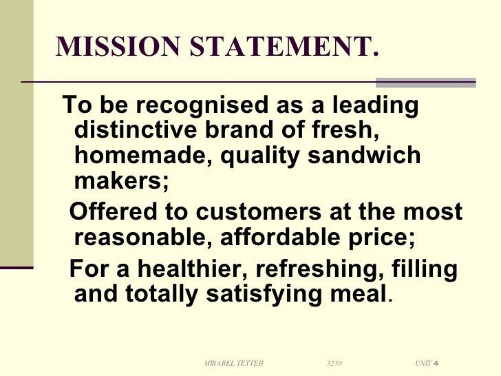 Developing a Mission and Vision Statement (A Sandwich company)