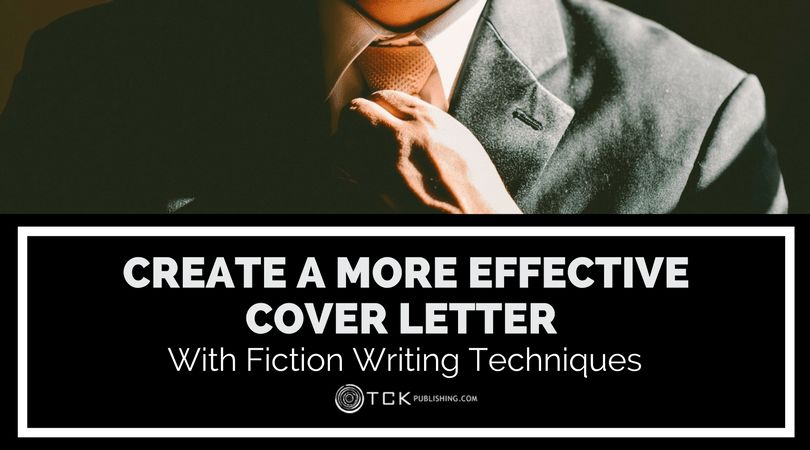 Create a More Effective Cover Letter with Fiction Writing ...