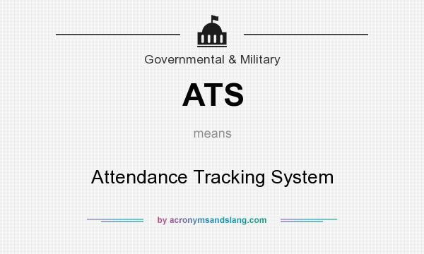 ATS - Attendance Tracking System in Government & Military by ...