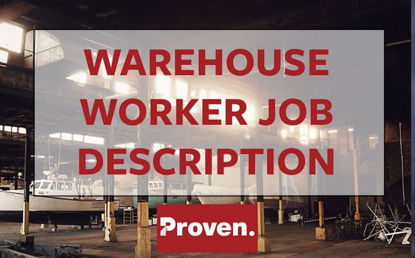 Warehouse Worker Job Description. Warehouse Workers Will Complete ...
