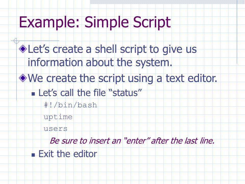 Lecture 2: More UNIX, Bash Shell Scripting Programming Tools And ...