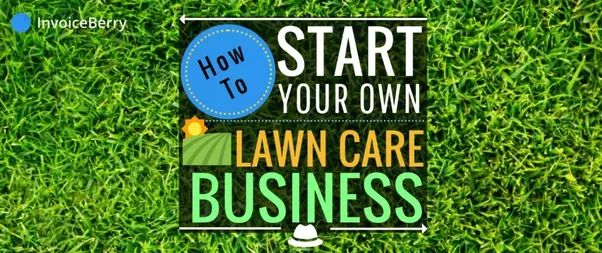 How would I go about starting a small lawn mowing business for my ...