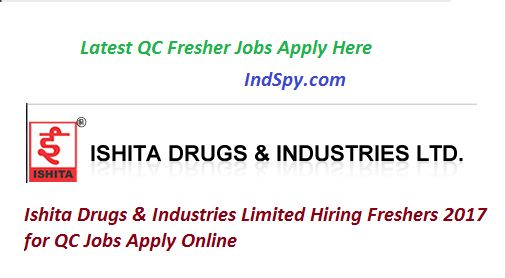 ISHITA DRUGS Walk in Interview 2017 For QC Chemist | IndSpy