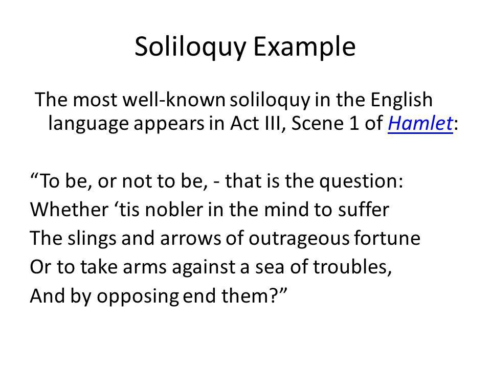 Monologues vs. Soliloquies - ppt video online download