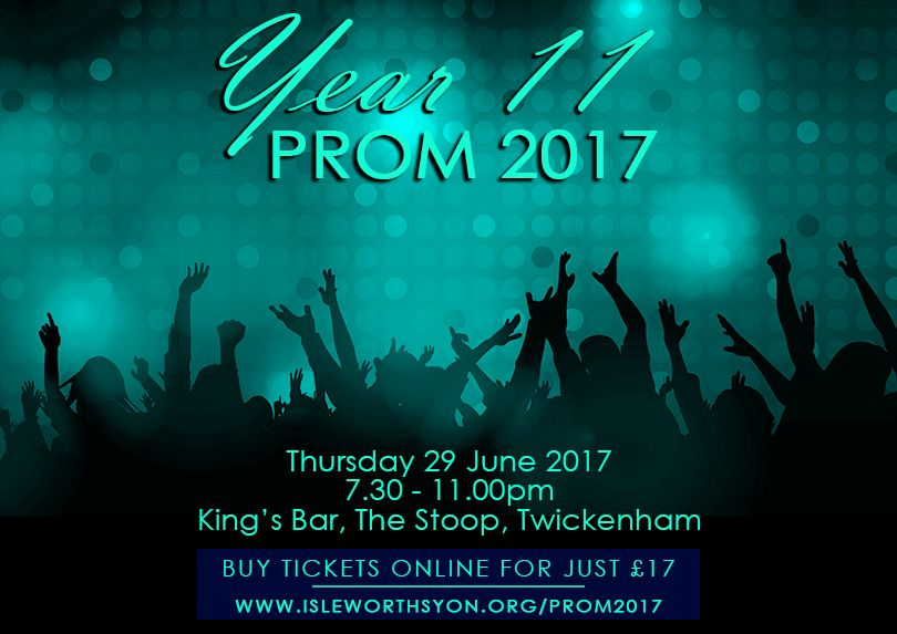 Year 11 Prom 2017 - Tickets On Sale! - Isleworth & Syon School