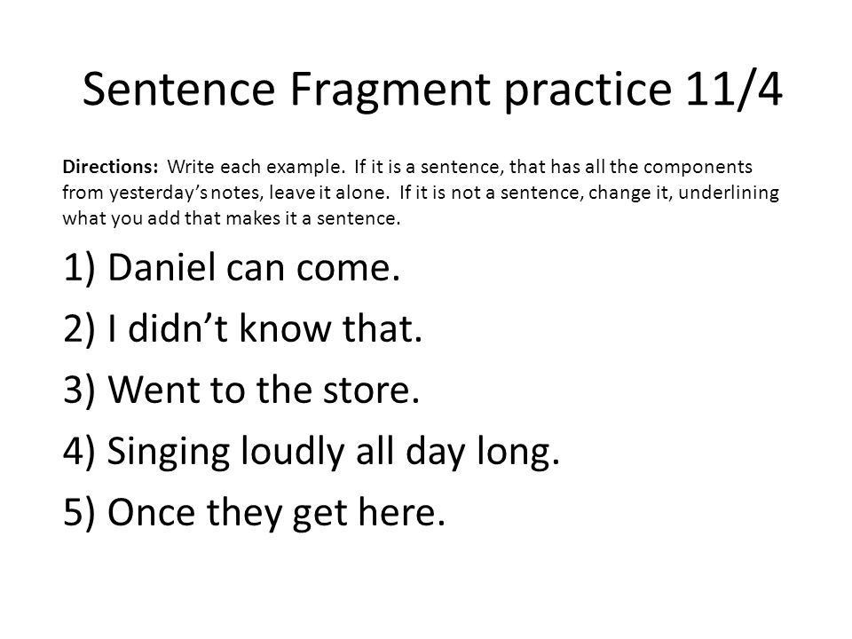 Complete Sentences and Sentence Fragments Warm-ups for 11/3 – 11 ...