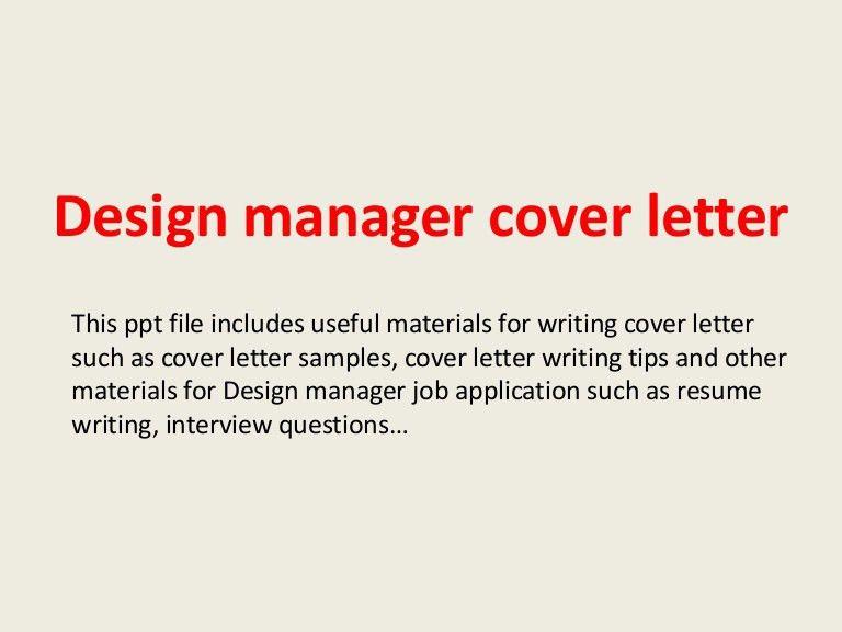 designmanagercoverletter-140305105543-phpapp01-thumbnail-4.jpg?cb=1394016967