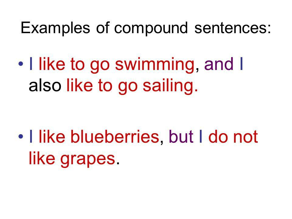 Simple vs. compound sentences Simple Sentences: A simple sentence ...