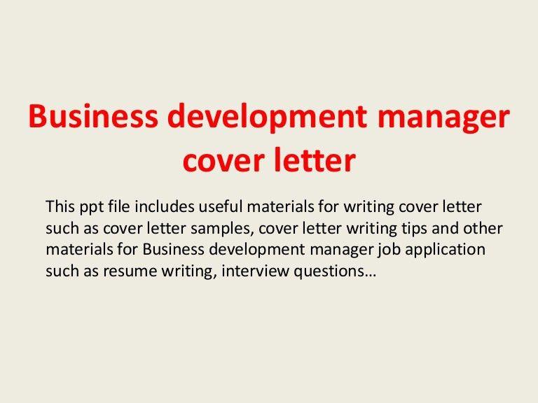 businessdevelopmentmanagercoverletter-140221191613-phpapp01-thumbnail-4.jpg?cb=1393010211