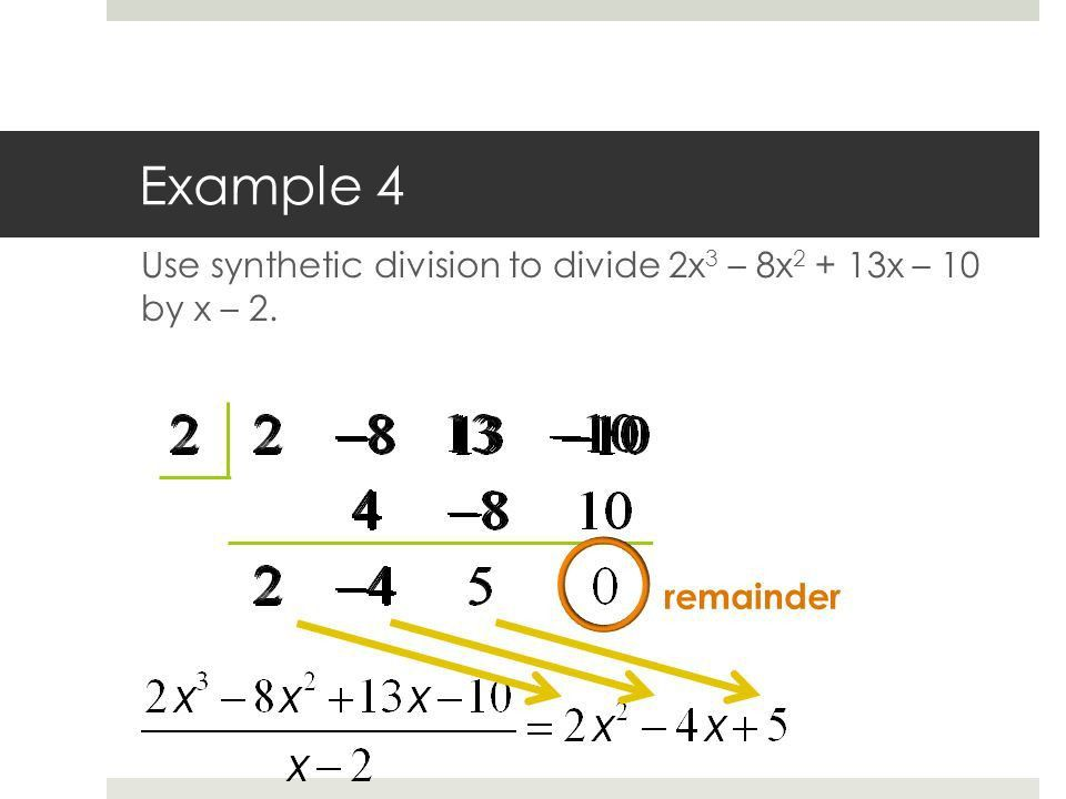 Polynomial & Synthetic Division Algebra III, Sec. 2.3 Objective ...