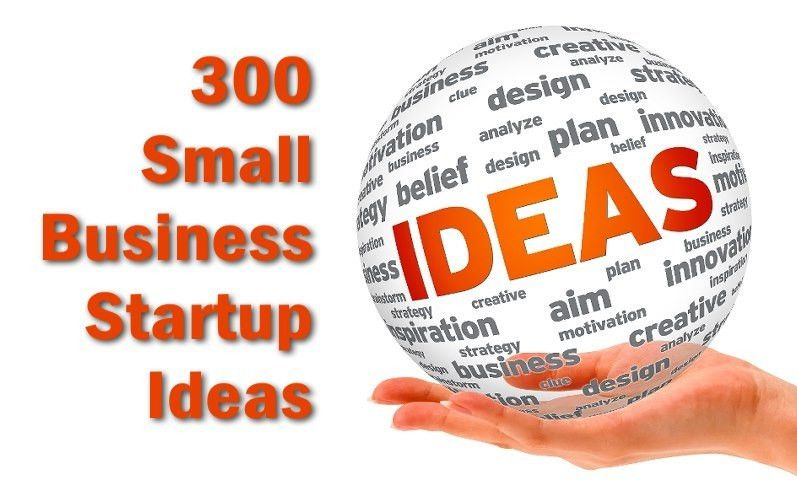Business ideas - 300 Ways to Start a Business
