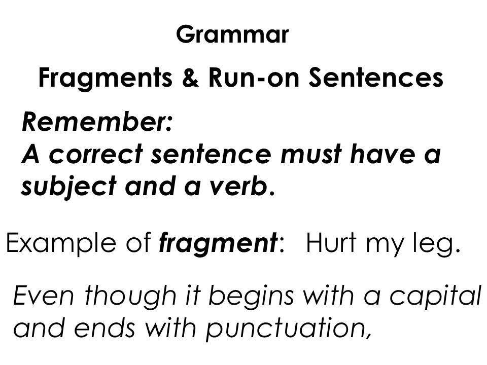 Fragments & Run-on sentences - ppt video online download